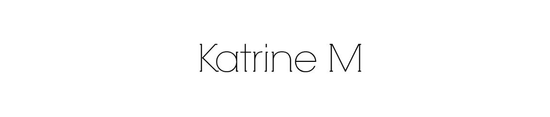 Katrine M